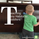 You CAN teach good habits to your toddlers, on their level. www.powerofmoms.com