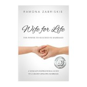 Book Summary: Wife for Life: The Power to Succeed in Marriage