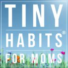 TinyHabitsforMoms-sq