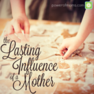 Does your Mom influence how you mother? powerofmoms.com