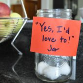 "The ""Yes, I'd Love To!"" Jar"