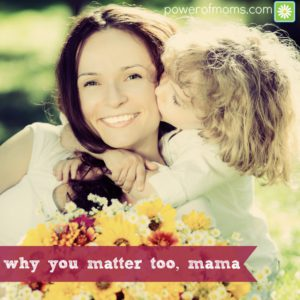 why-you-matter-too-mama-text