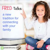A New Tradition for Family Gatherings and Holidays: FRED Talks!
